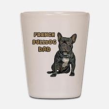 French Bulldog Dad Shot Glass