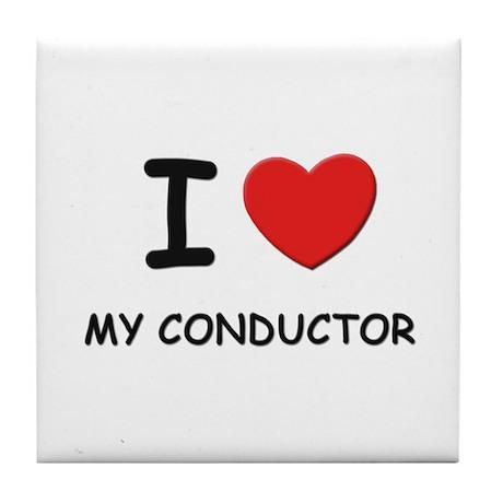 I love conductors Tile Coaster
