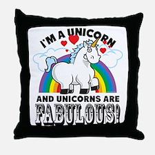 Unicorns Are Fabulous Throw Pillow