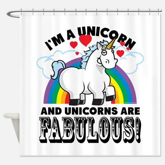Unicorns Are Fabulous Shower Curtain