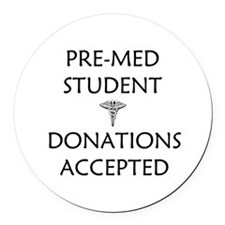 Pre-Med Student - Donations Accepted Round Car Mag