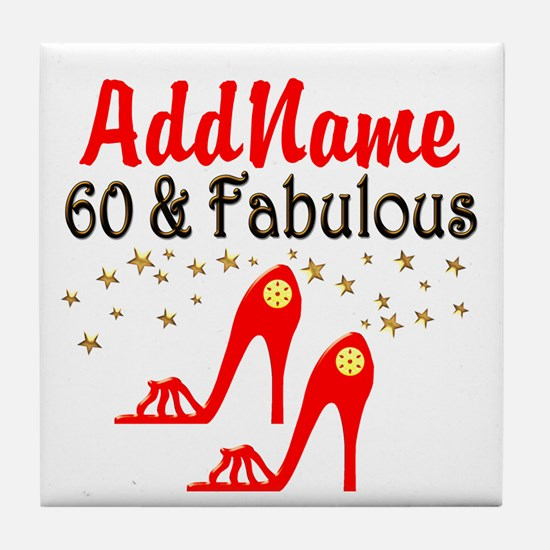 60 & FABULOUS Tile Coaster