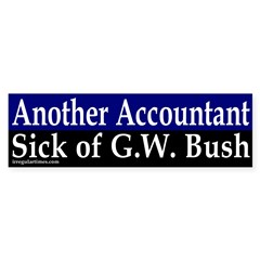 Another Accountant Against Bush (Bumper Sticker