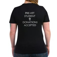 Pre-Vet Student - Donations Accepted Shirt