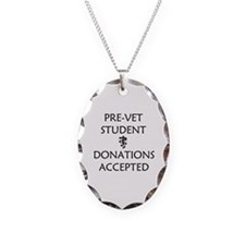 Pre-Vet Student - Donations Accepted Necklace