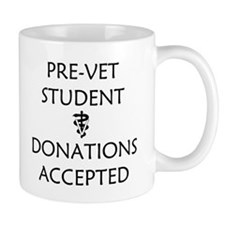 Pre-Vet Student - Donations Accepted Mug