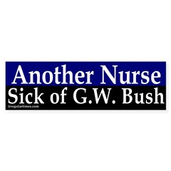 Another Nurse Against Bush (sticker)