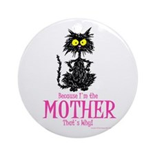 MOTHER'S DAY CAT Ornament (Round)