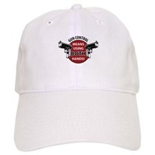 Gun control means using both hands! Baseball Cap