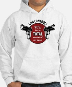 I'm in total control of my guns! Hoodie