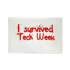 I survived Tech Week! Rectangle Magnet