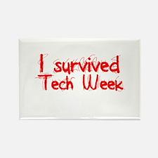 I survived Tech Week! Rectangle Magnet