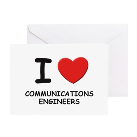 I love communications engineers Greeting Cards (Pa