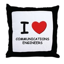 I love communications engineers Throw Pillow