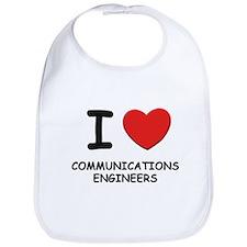 I love communications engineers Bib