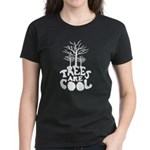 Trees Are Cool Women's Dark T-Shirt