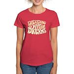 Dreams Women's Dark T-Shirt