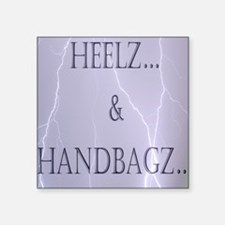 Heelz and Handbagz Sticker