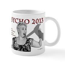 Cheyenne: Psycho 2013 Mug