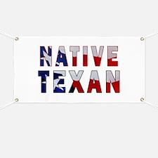Native Texan Flag Banner