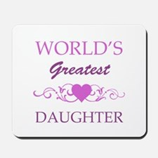 World's Greatest Daughter (purple) Mousepad