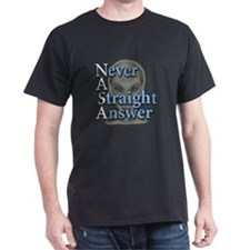 Never A Straight Answer T-Shirt