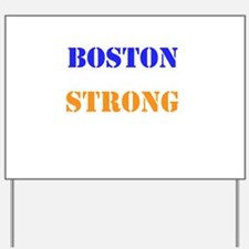 Boston Strong Print Yard Sign