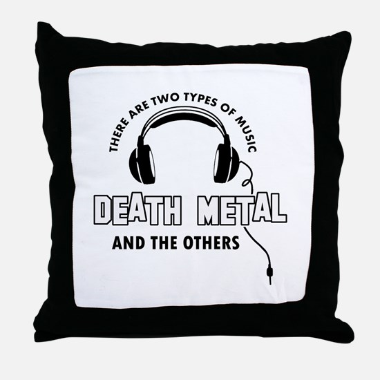 Death Metal lover designs Throw Pillow