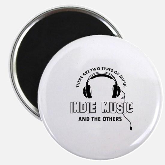 Indie Music lover designs Magnet
