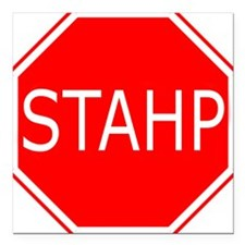 "STAHP Square Car Magnet 3"" x 3"""