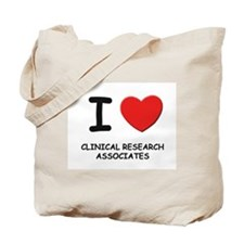 I love clinical research associates Tote Bag