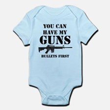 You Can Have My Guns, Bullets First. Infant Bodysu