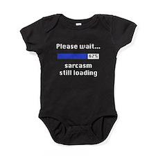 Sarcasm Still Loading Baby Bodysuit