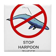 Stop Harpoon Theft Tile Coaster
