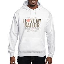 I Love my Sailor Proud Navy Wife Hoodie