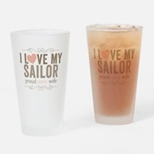 I Love my Sailor Proud Navy Wife Drinking Glass