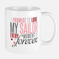 I Promise to love my Sailor Mug