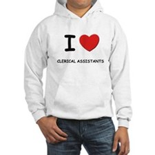 I love clerical assistants Hoodie