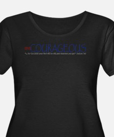 Be Courageous 2 Plus Size T-Shirt