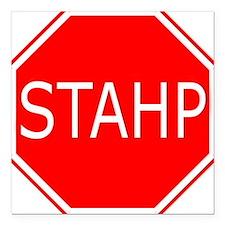 "STAHP Square Car Magnet 3"" x 3"""