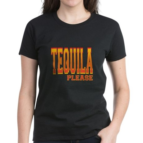 Tequila Please Women's Dark T-Shirt