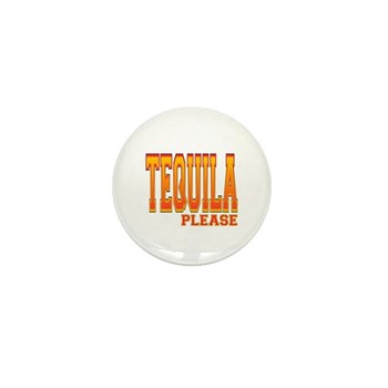 Tequila Please Mini Button (10 pack)