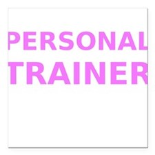 "Personal Trainer Square Car Magnet 3"" x 3"""