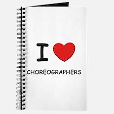 I love choreographers Journal