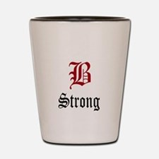 B Strong Shot Glass
