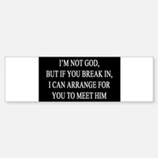 IM NOT GOD copy Bumper Bumper Bumper Sticker