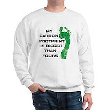 my carbon footprint Sweatshirt