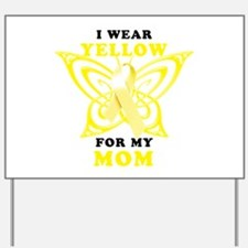 I Wear Yellow For My Mom Yard Sign