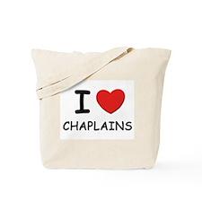 I love chaplains Tote Bag
