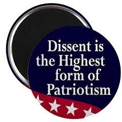 Dissent and Patriotism Magnet